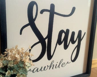 Stay Awhile Framed Canvas Sign