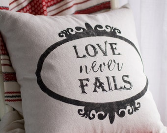 Love Never Fails - pillow cover (18x18)