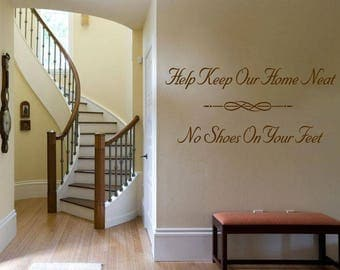 "Wall Quote ""Help keep our home neat.."" Wall Art Sticker Vinyl Transfer Decal."