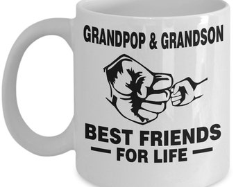 Grandpop and Grandson Best Friends For Life Mug - Grandpop and Grandson Mug - Grandpop and Grandson Gift - Grandpop and Grandson Coffee Mug