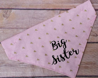 Big Sister Dog Bandana / Big Sister Dog / Announcement Dog / Pink Dog Bandana / Gold Dog Bandana / Over the Collar / Pregnancy Announcement