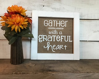 Gather Farmhouse Sign