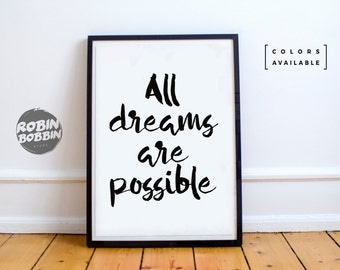 All Dreams Are Possible - Motivational Poster - Wall Decor - Minimal Art - Home Decor