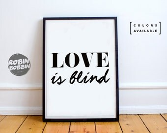 Love Is Blind - Poster with Love - Wall Decor - Minimal Art - Home Decor - Valentines Gift - Anniversary Gift