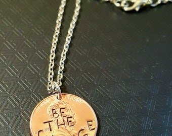 Be the change penny necklace, for her, for him, graduation, Christmas, birthday, anniversary,