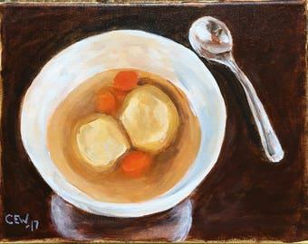 original acrylic painting, 8x10, matzo ball soup
