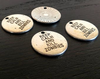 10 Keep Calm and Kill Zombies | Zombie Apocalypse | Zombie Killer | Bulk Charms | Walking Dead | Ready to Ship from USA | AS115-10