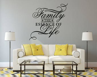 Family The Essence of Life Home and Family Vinyl Wall Quote