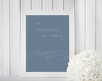 The Mountains are Calling Print, John Muir, Yosemite, Printable, Digital Download
