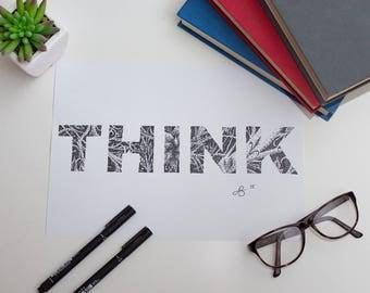 "Hand drawn print, Inspirational Word, Dot-Drawing, Original- ""Think"" print"