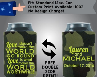 Love Doesn't Make the World Go Round Names Date  Neoprene Wedding Can Cooler Double Side Print (W93)