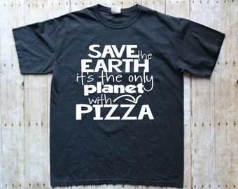 Funny Pizza T-Shirt - Funny Pizza tshirt - Funny Pizza Tee - Pizza Shirt - Funny tshirt sayings - Pizza T-Shirt - Funny Pizza Shirt