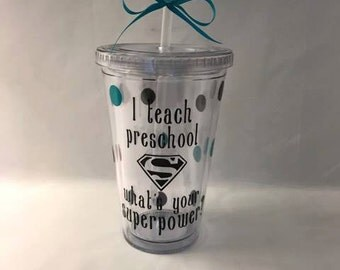 I teach preschool what's your superpower? - Custom designs - 1st grade, 2nd grade, 3rd grade, 4th grade, 5th grade, etc!!! Customizable