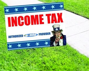 Income Tax Return e-file Yard Sign