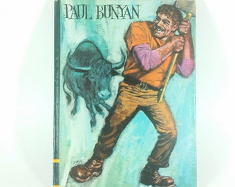Paul Bunyan Vintage Children's Picture Book Lumber Jack Classic Press Educator Classic Library No 12 William Dempster Don Irwin 1968