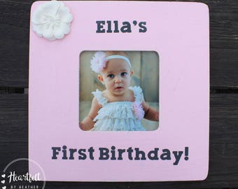 Baby Picture Frame Baby First Birthday Personalized Picture Frame First Birthday Gift Baby Girl Frame Baby Boy Frame Custom Picture Frames