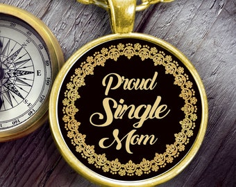 Mother Necklace - Mom necklace - Single mom necklace -  Mama Necklace - Proud Single Mom Gold Round Pendant Necklace - gift idea