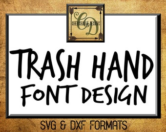 Trashhand Font Design Files For Use With Your Silhouette Studio Software, DXF Files, DXF Font, SVG Font, Font Cricut instant download