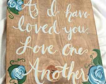 Love One Another wood sign