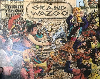Frank Zappa The Grand Wazoo vinyl record LP