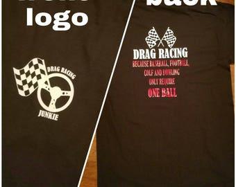 Drag racing, drag racing shirt, drag racing junkie, racing shirt