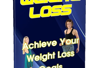 Weight Loss: Achieve Your Weight Loss Goals!