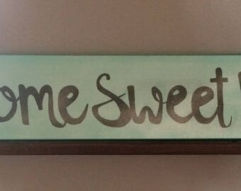"""Hand painted """"Home sweet home"""" sign"""