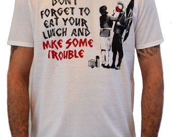 "Mens T-shirt Street Art BANKSY"" Make Some Trouble"" White t-shirt Water Colors Screen Print"