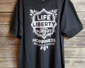 Life, Liberty, and the Pursuit of Hoppiness - Men's Graphic Tee - Home Beer Brewer Favorite!