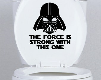 "star wars funny design TOILET SEAT DECAL ,20 colour choice ""the force is strong"""