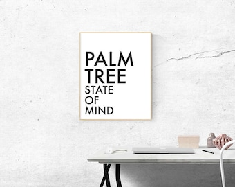 Palm Tree State of Mind // Original Design // Printable Art