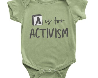 A Is For Activism Onesie | Organic Baby Clothes | Activist Shirt | Tiny Activist | Activism Onesie | Activism Shirt | Future Activist Shirt