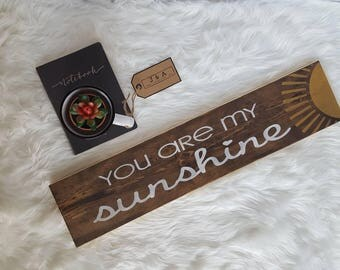 """Wood Sign - You Are My Sunshine - 24.75"""" x 5.5"""""""