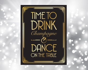 Time to drink champagne and dance, Great Gatsby, art deco, Roaring Twenties Party Decor, Art Deco Party Supplies - Black and Gold - 0105