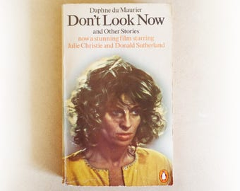 Daphne du Maurier - Don't Look Now and Other Stories - Penguin vintage paperback book - 1977