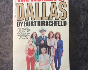 The Women Of Dallas Novel Written by Burt Hirschfeld