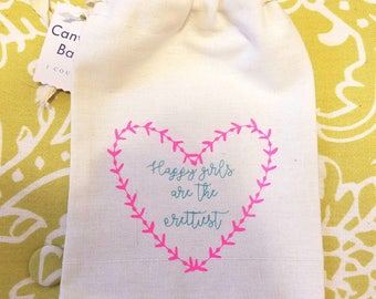 Happy Girls are the Prettiest drawstring bag; cosmetic/makeup/jewelry bag