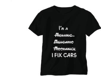 Im a mechanic funny joke tee shirt t shirt