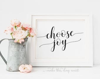 Choose Joy Printable Quote Art, Motivational Digital Print, Printable Art, Make This Day Count