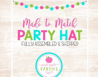 Made to Match - Birthday Party Hat