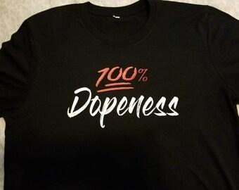 100% Dopeness