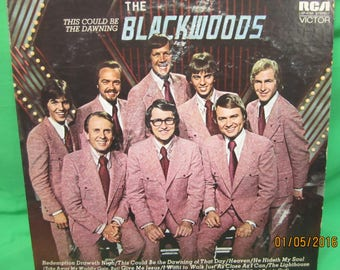 This Could Be the Dawning - The Blackwoods (1972) == LP