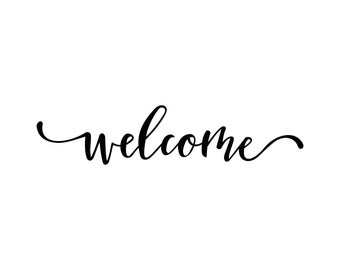 Welcome Word Phrase Graphics SVG Dxf EPS Png Cdr Ai Pdf Vector Art Clipart Instant Download