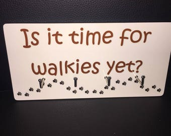 Is it time for walkies yet?/Four hook sign/pet lead/leash/collar/storage