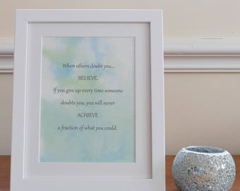 Inspirational print- framed