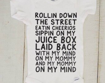 Rollin Down the Street/ Onesie/ Shirt/ Shipping on my juice box/ laid back/ baby shower/