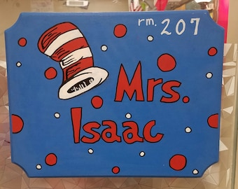 Dr Seuss theme Wooden Classroom Door teacher name Sign