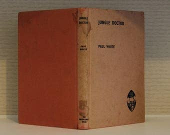 Jungle Doctor Book by Paul White; Jungle Doctor; Jungle Doctor Stories; Jungle Stories; Antique Book; Vintage Book; Vintage Jungle Doctor
