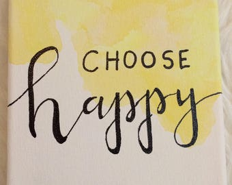 Choose Happy Quote painting