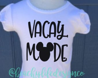 Vacay mode  mouse shirt  girls mouse shirt  girls vacay shirt  mouse vacay  vacation shirt girls mickey shirt  girls shirt